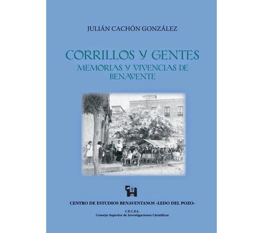 Corrillos y gentes: memorias y vivencias de Benavente.