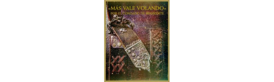 """VV. AA. - """"Más vale volando"""". Por el Condado de Benavente [1998]"""