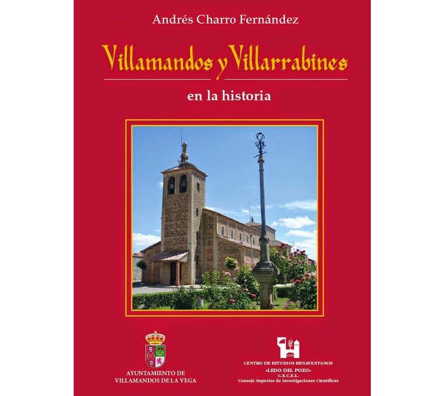 Andrés Charro Fernández: Villamandos y Villarrabines en la Historia.