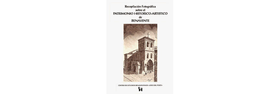 VV.AA. - Recopilación fotográfica sobre el patrimonio histórico-artístico de Benavente [1991]
