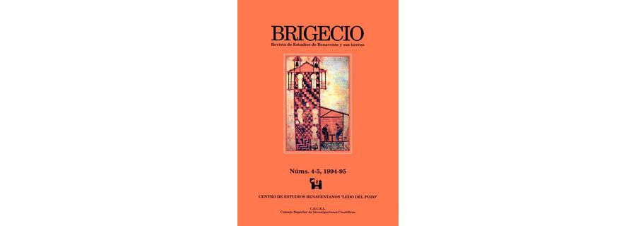 BRIGECIO. Revista de Estudios de Benavente y sus Tierras, 4-5 (1994-1995)